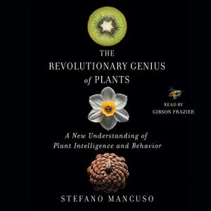 The Revolutionary Genius of Plants audiobook cover art