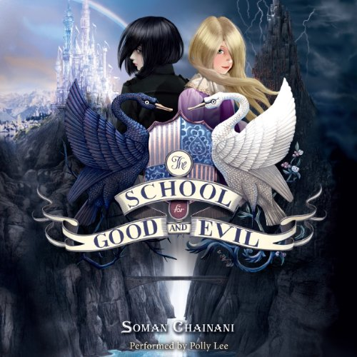 The School for Good and Evil audiobook cover art