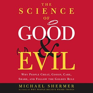 The Science of Good and Evil audiobook cover art