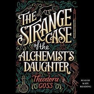 The Strange Case of the Alchemist's Daughter audiobook cover art