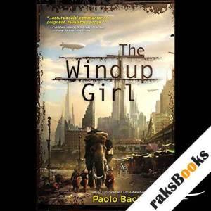 The Windup Girl  audiobook cover art