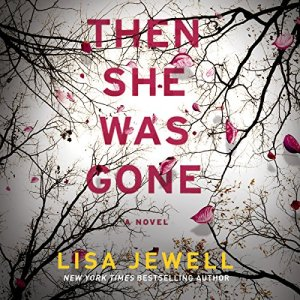 Then She Was Gone audiobook cover art