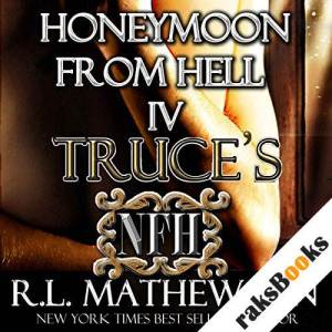 Truce's Honeymoon from Hell audiobook cover art