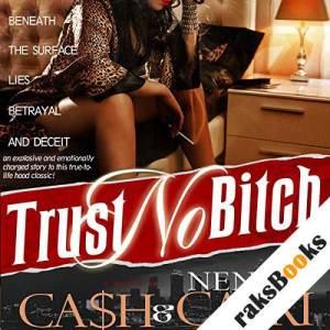 Trust No Bitch audiobook cover art