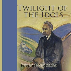 Twilight of the Idols audiobook cover art