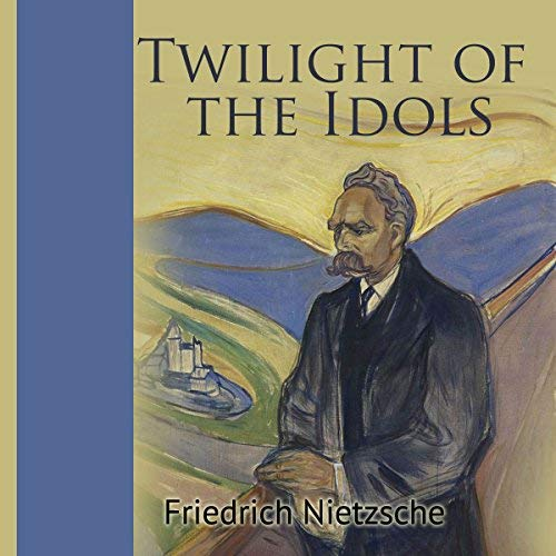 Twilight of the Idols audiobook cover art