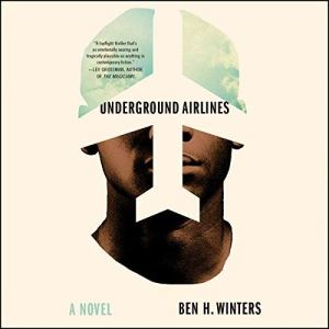 Underground Airlines audiobook cover art