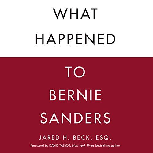 What Happened to Bernie Sanders audiobook cover art