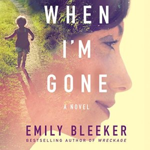 When I'm Gone audiobook cover art