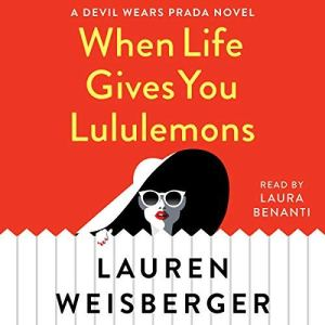 When Life Gives You Lululemons audiobook cover art