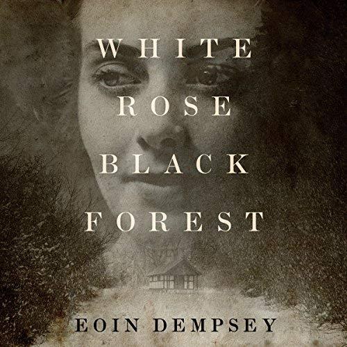White Rose, Black Forest audiobook cover art