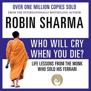 Who Will Cry When You Die? audiobook cover art