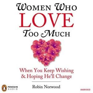 Women Who Love Too Much audiobook cover art