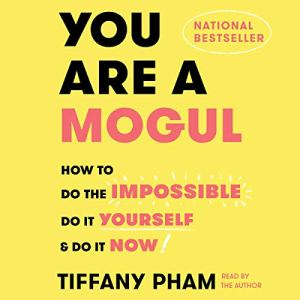 You Are a Mogul audiobook cover art
