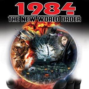 1984: The New World Order audiobook cover art