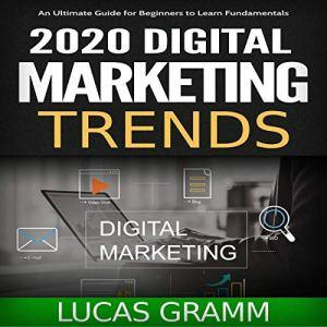 2020 Digital Marketing Trends audiobook cover art