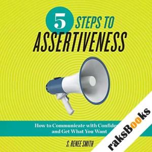 5 Steps to Assertiveness audiobook cover art