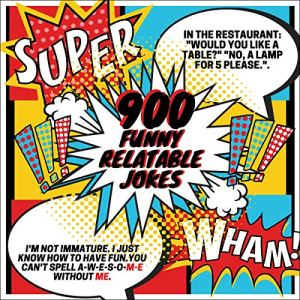 900 Funny Relateable Jokes: XL Edition audiobook cover art