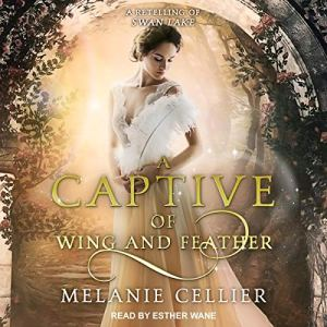 A Captive of Wing and Feather audiobook cover art