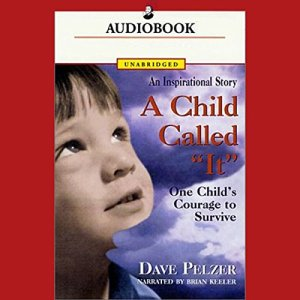 A Child Called 'It' audiobook cover art