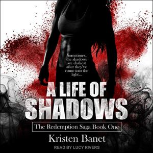 A Life of Shadows audiobook cover art