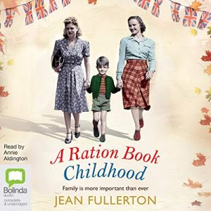 A Ration Book Childhood audiobook cover art