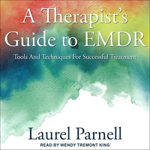 A Therapist's Guide to EMDR audiobook cover art