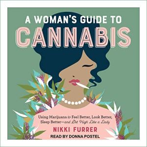 A Woman's Guide to Cannabis audiobook cover art