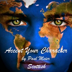 Accent Your Character - Scottish audiobook cover art