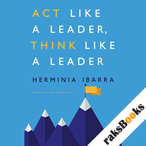 Act Like a Leader, Think Like a Leader audiobook cover art