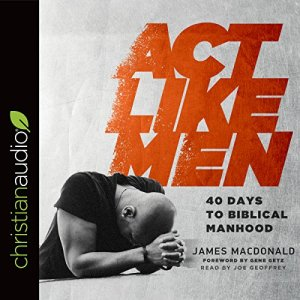 Act Like Men audiobook cover art