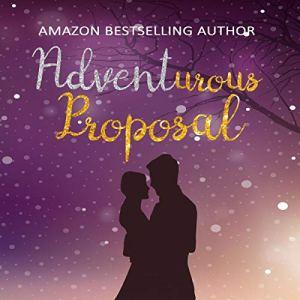 Adventurous Proposal audiobook cover art