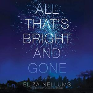 All That's Bright and Gone audiobook cover art