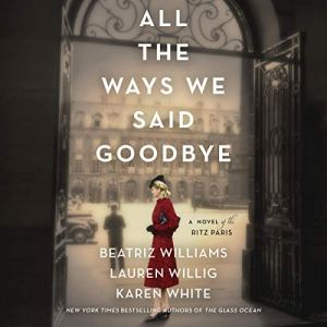 All the Ways We Said Goodbye audiobook cover art