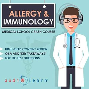 Allergy and Immunology - Medical School Crash Course audiobook cover art