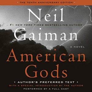 American Gods: The Tenth Anniversary Edition (A Full Cast Production) audiobook cover art