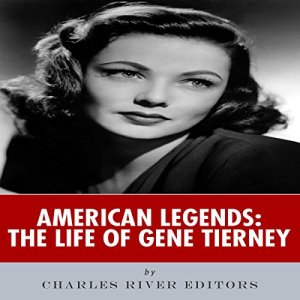 American Legends: The Life of Gene Tierney audiobook cover art