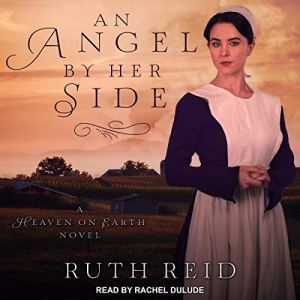 An Angel by Her Side audiobook cover art