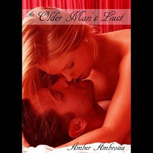 An Older Man's Lust audiobook cover art