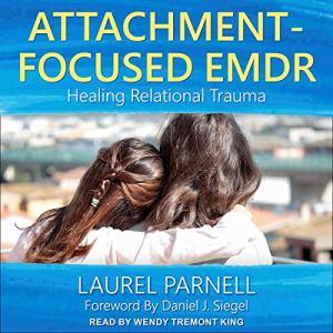 Attachment-Focused EMDR audiobook cover art