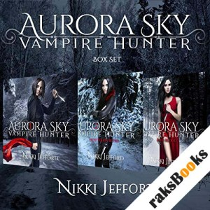 Aurora Sky: Vampire Hunter Box Set audiobook cover art