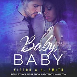 Baby, Baby: Chicago audiobook cover art