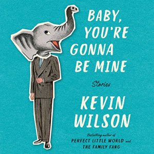 Baby, You're Gonna Be Mine audiobook cover art