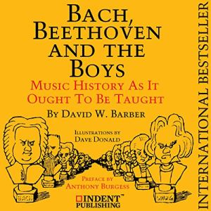 Bach, Beethoven, and the Boys audiobook cover art
