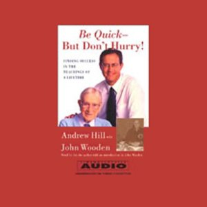Be Quick - But Don't Hurry! audiobook cover art