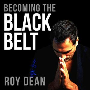 Becoming the Black Belt audiobook cover art