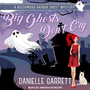 Big Ghosts Don't Cry audiobook cover art