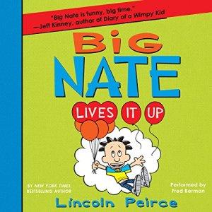 Big Nate Lives It Up audiobook cover art