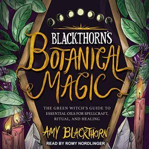Blackthorn's Botanical Magic audiobook cover art