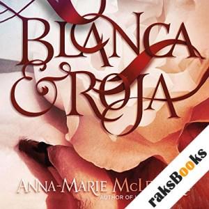 Blanca & Roja audiobook cover art